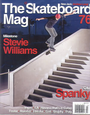 The Skateboard Mag July 2010