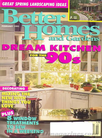 Better Homes and Gardens February 1991